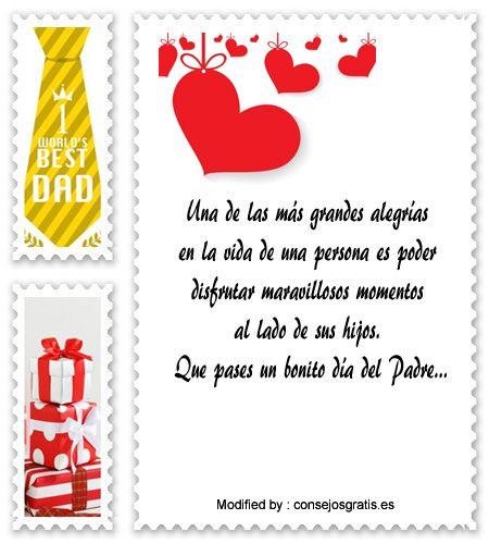dedicatorias para el dia del Padre,descargar frases bonitas para el dia del Padre: http://www.consejosgratis.es/fabulosas-frases-por-el-dia-del-padre-para-un-amigo/