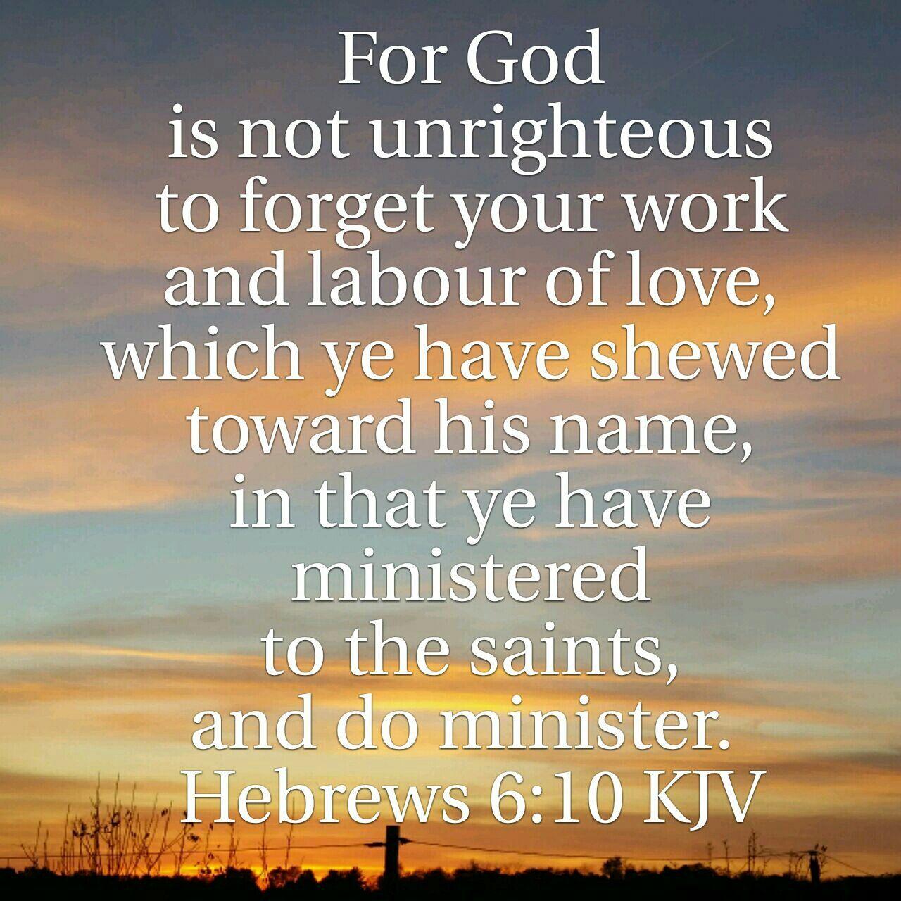 Hebrews 6:10 KJV | Faith verses, Bible quotes kjv, Christian verses