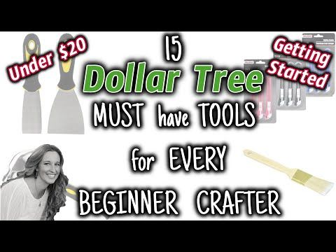 15 Dollar Tree MUST have TOOLS for EVERY BEGINNER CRAFTER for UNDER $20