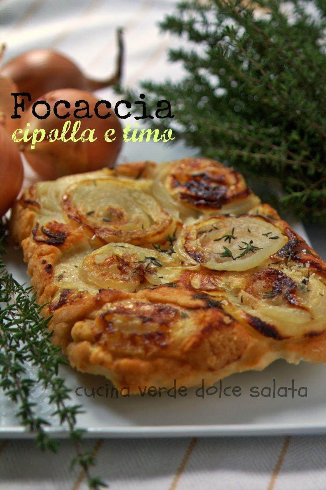 Focaccia di cipolle e timo | Cucina veg | Pinterest | Focaccia ...