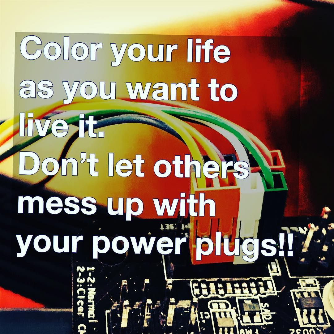 Color Your Life Quotes Color Your Life As You Want To Live Itdont Let Others Mess Up