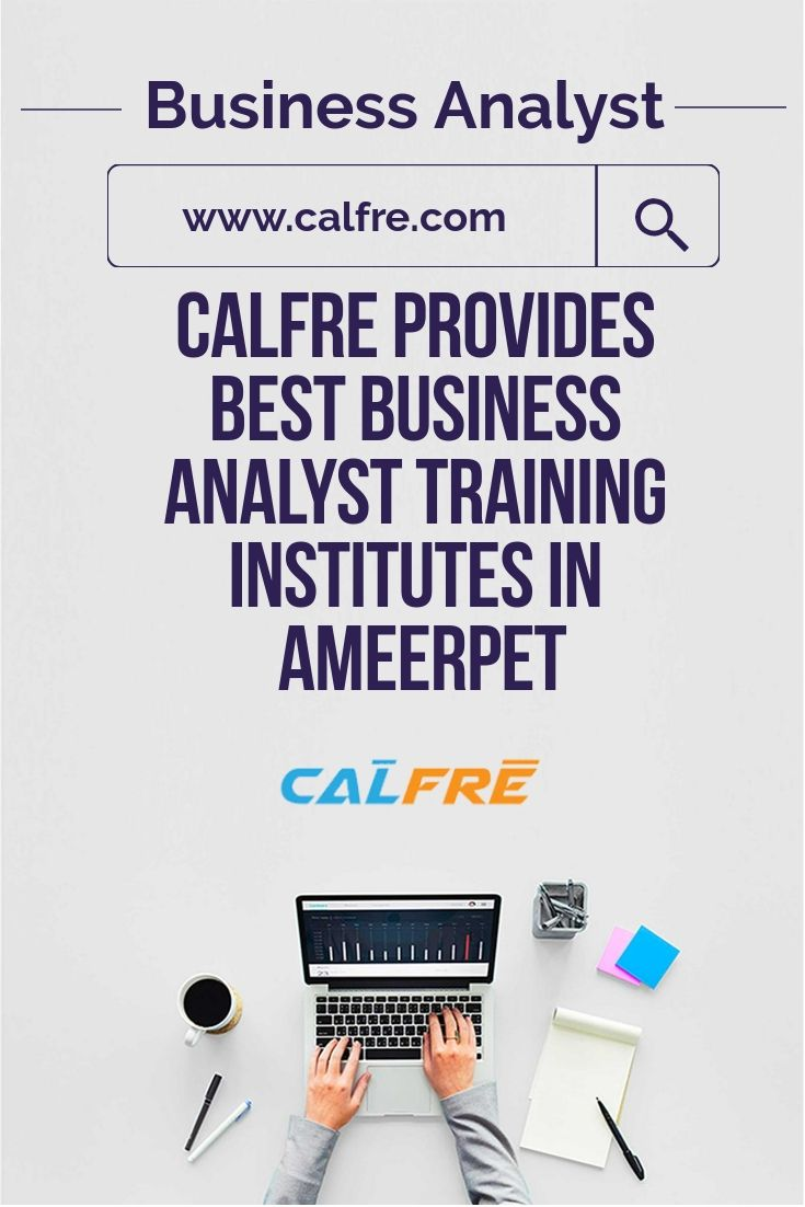 There Are Many Institutes Which Claim To Have A Business Analyst Course Calfre Would Recommend That Do A Business Business Analyst Business Analysis Analyst