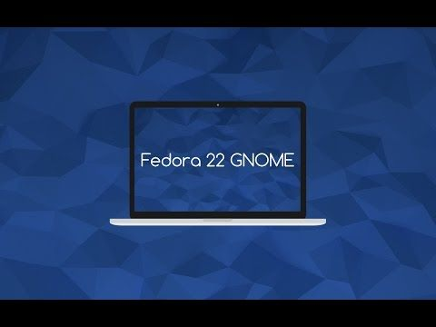 Meet Fedora 22 Alpha Gnome Edition Youtube Gnomes Linux Open