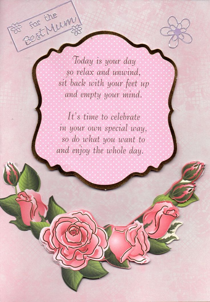 Pink Roses Handmade Card Featuring The Message For Best Mum Along With A Verse About Celebrating Your Special Day