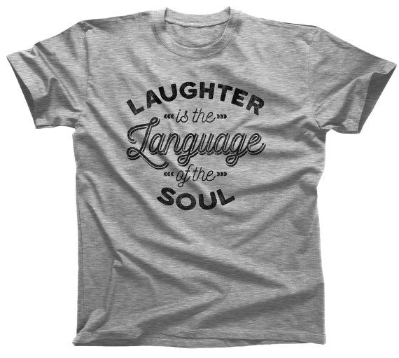 Laughter is the Language of the Soul T-Shirt  Pablo by boredwalk