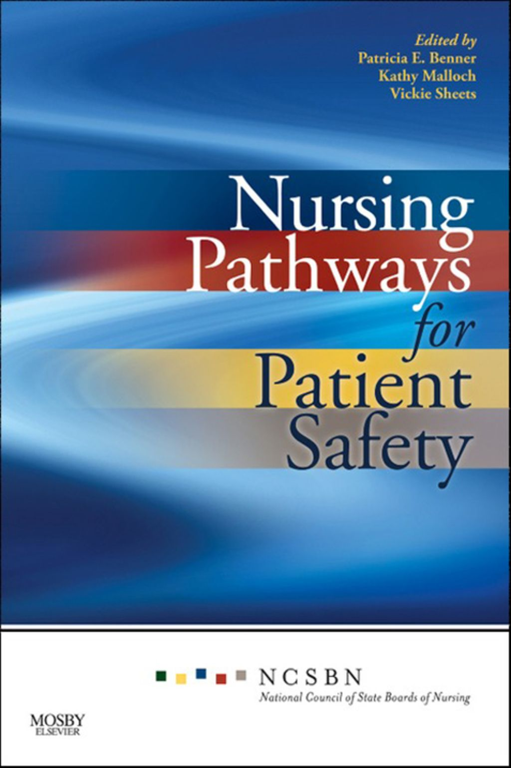 Nursing Pathways for Patient Safety (eBook) State board