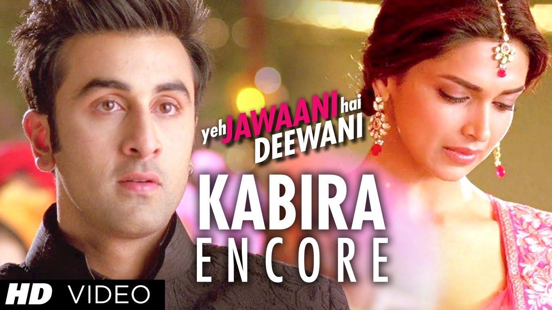 Kabira Encore Song Yeh Jawaani Hai Deewani | Ranbir Kapoor, Deepika Padu...