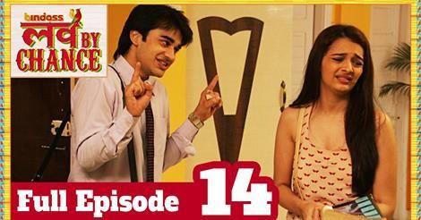 #LoveByChance - Full #Episode 14 - #bindass Official  http://videos.chdcaprofessionals.com/2014/08/love-by-chance-full-episode-14-bindass.html