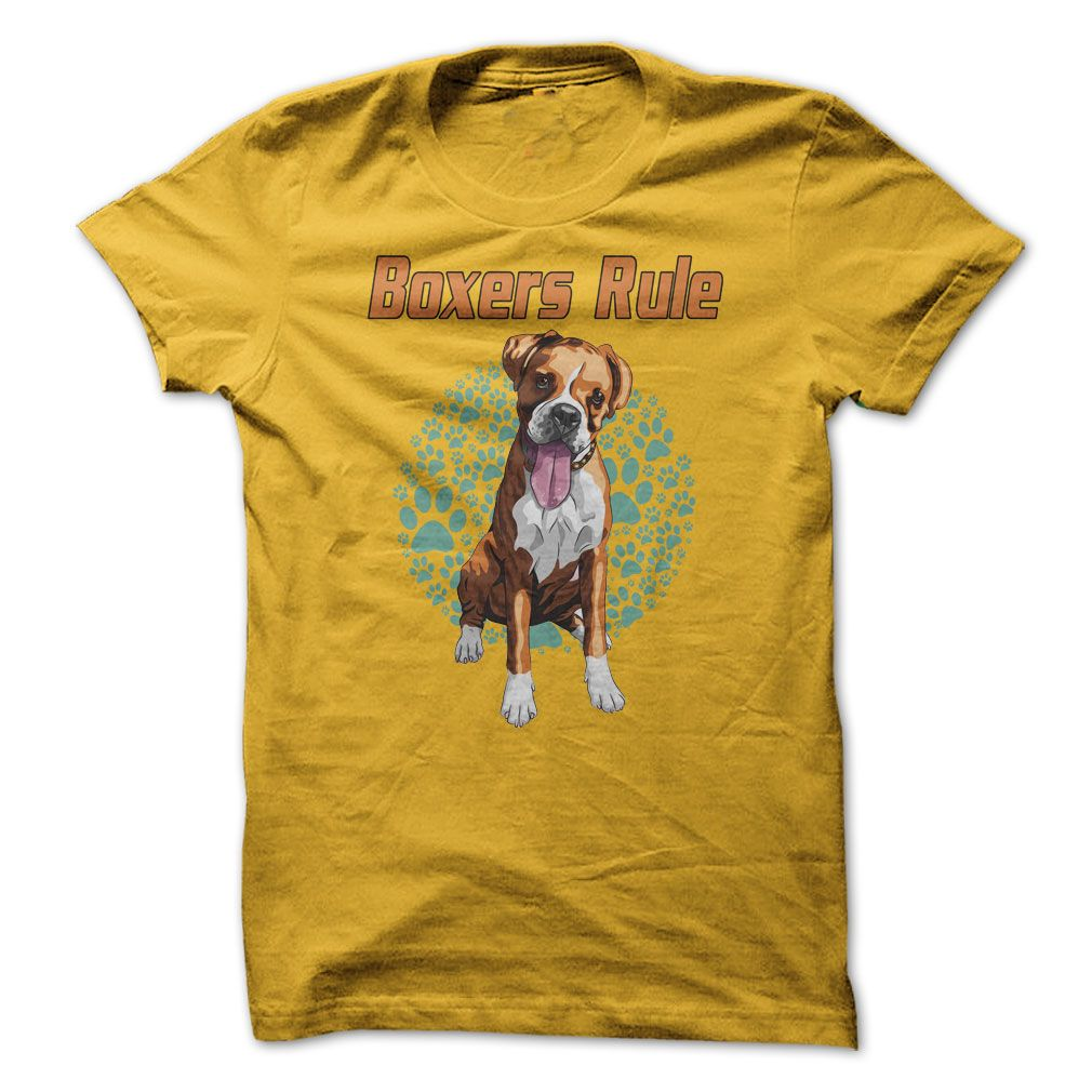 (Top Tshirt Deals) Boxers Rule For Boxer Dog Lovers at Tshirt Family Hoodies, Tee Shirts