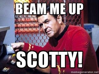 be4cd5b3c769d0962bea82d32caec8a2 beam me up scotty! scotty star trek meme generator movies