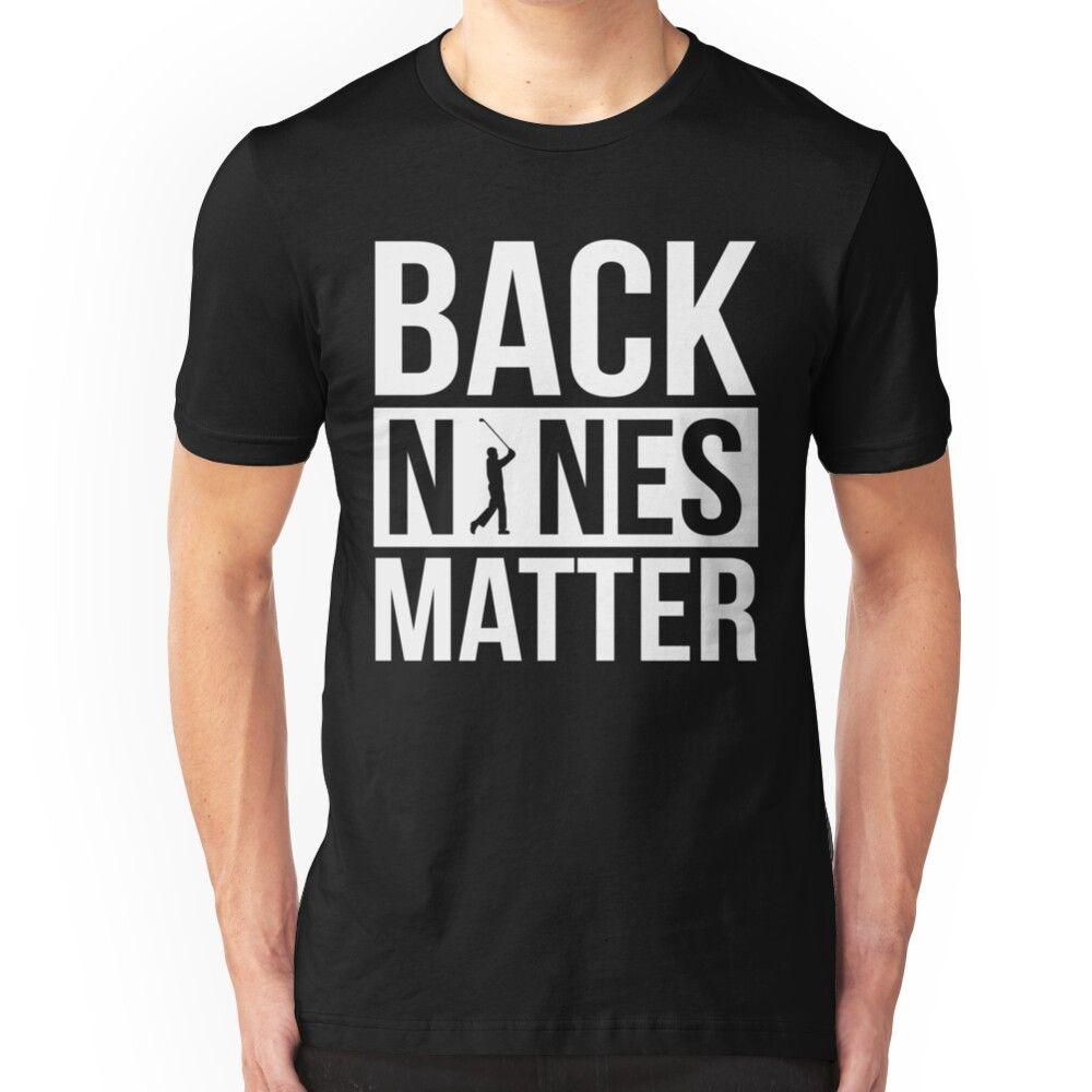 Back Nines Matter Funny Golf Golfing Lover Golfer Quote Essential T Shirt By Madsjakobsen Golf Shirts Ideas Golfer Quote Funny Golf Shirts