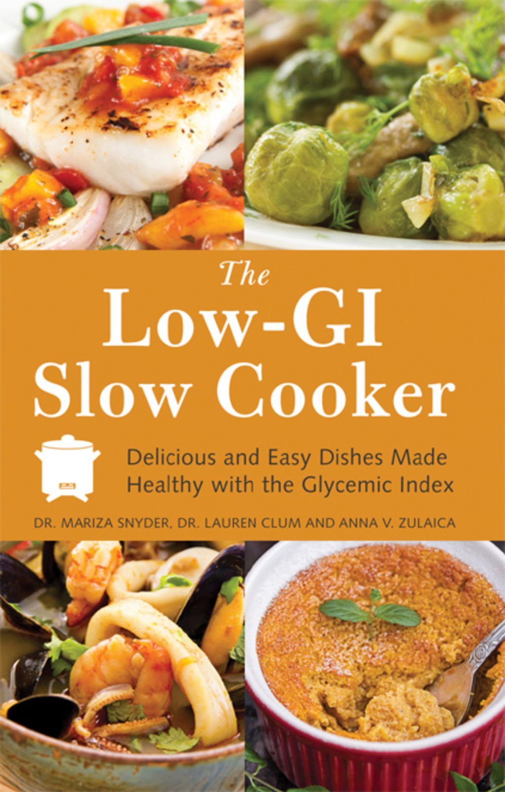 The Low GI Slow Cooker: Delicious and Easy Dishes Made Healthy with the Glycemic Index (eBook)