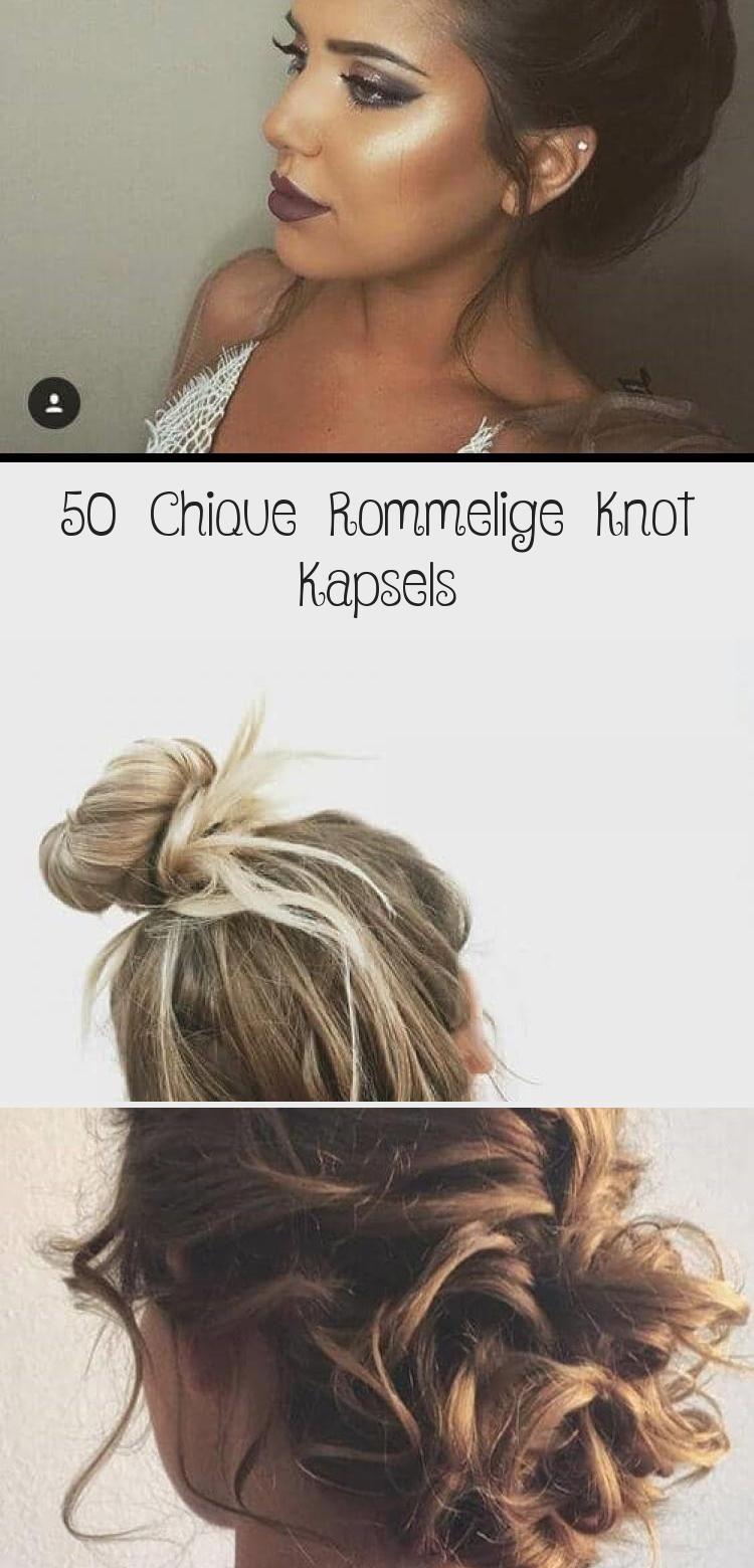 50 Chique Rommelige Knot Kapsels – Frisuren für Frauen und Männer