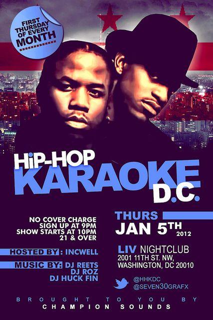 11th & U st NW, Liv Nightclub  All Hip-Hop Karaoke  Because