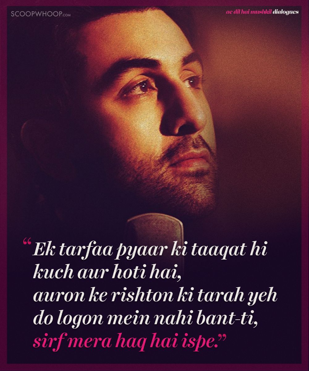 Ae Dil Hai Mushkil Dialogue In English Ae Dil Hai Mushkil Bollywood Quotes Bollywood Love Quotes Mixed Feelings Quotes