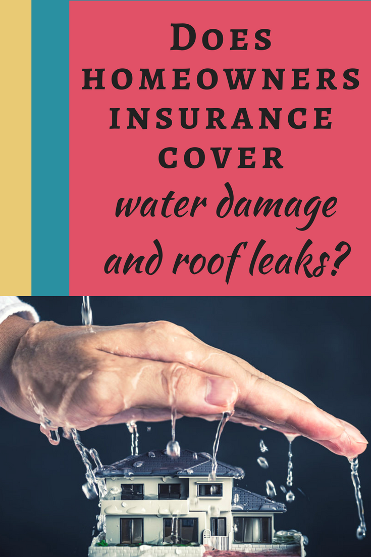 Does Homeowners Insurance Cover Water Damage And Roof Leaks