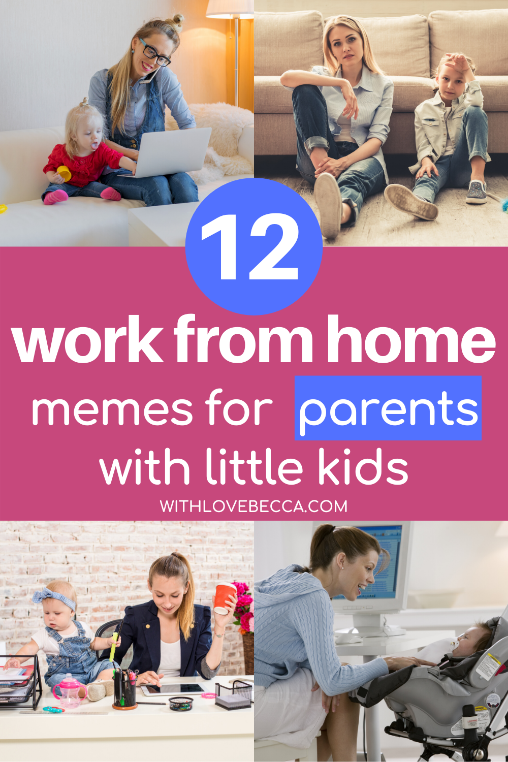 The Funniest Work From Home Memes For Parents With Love Becca Working Moms Working Mom Blogs Working From Home Meme