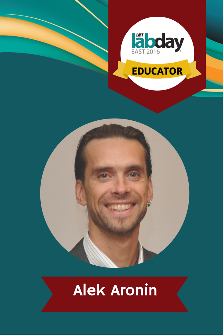 Meet the 2016 LABDAYEast educators! Alek Aronin, RDT