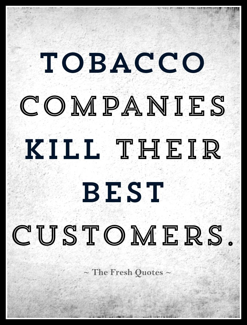 Anti Smoking Quotes 50 Smoking And Tobacco Quotes & Slogans  Quotes & Sayings