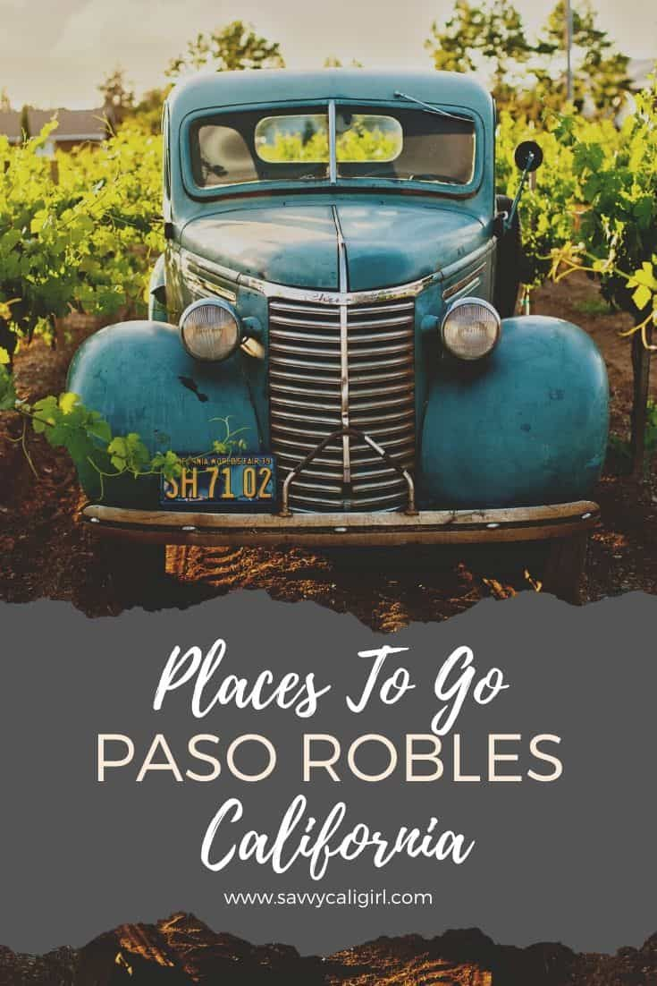 Visit Vibrant Downtown Paso Robles, California in 2020