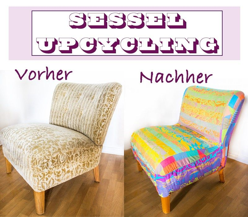 upcycling patchwork bezug f r alten sessel anleitungen do it yourself interior upcycling. Black Bedroom Furniture Sets. Home Design Ideas