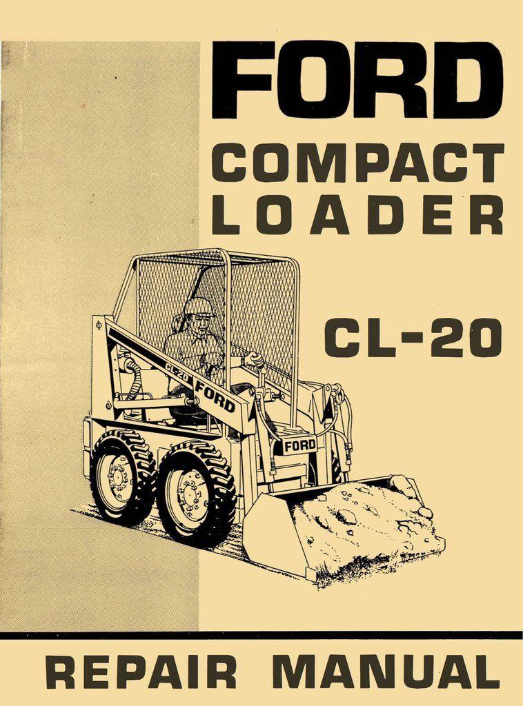 ford cl 20 compact loader repair manual pinterest repair rh pinterest com 3930 Ford Tractor Parts Diagram ford 1320 tractor repair manual