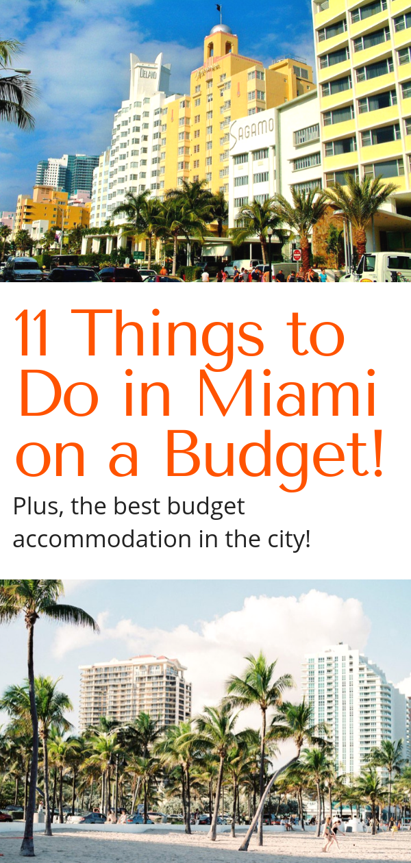 Miami On The Cheap >> Miami On A Budget A Backpackers Guide To Miami I Love Travel