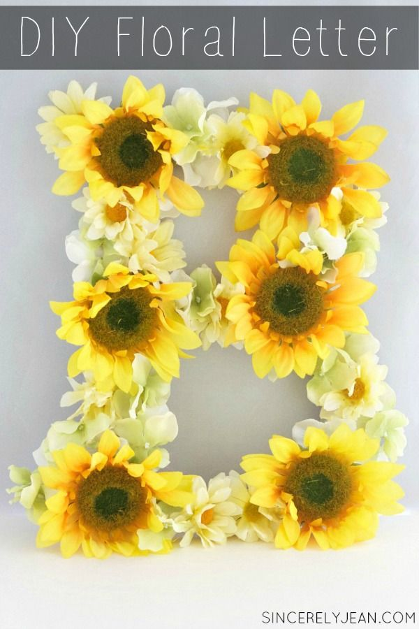 Diy Floral Sunflower Letter This Easy Tutorial Will Show You How To Make A Beautiful Floral Letter Www Si Floral Letters Diy Dorm Decor Decorative Letters