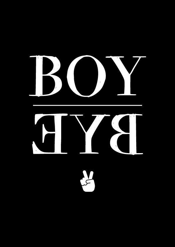 Boy Bye. Teksten