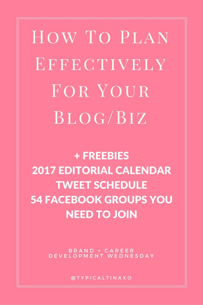 How to plan effectively for your blog or biz Plus an editorial