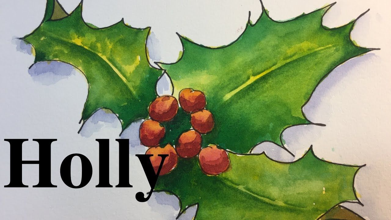 How To Paint Holly In Watercolor Holiday Christmas Watercolour