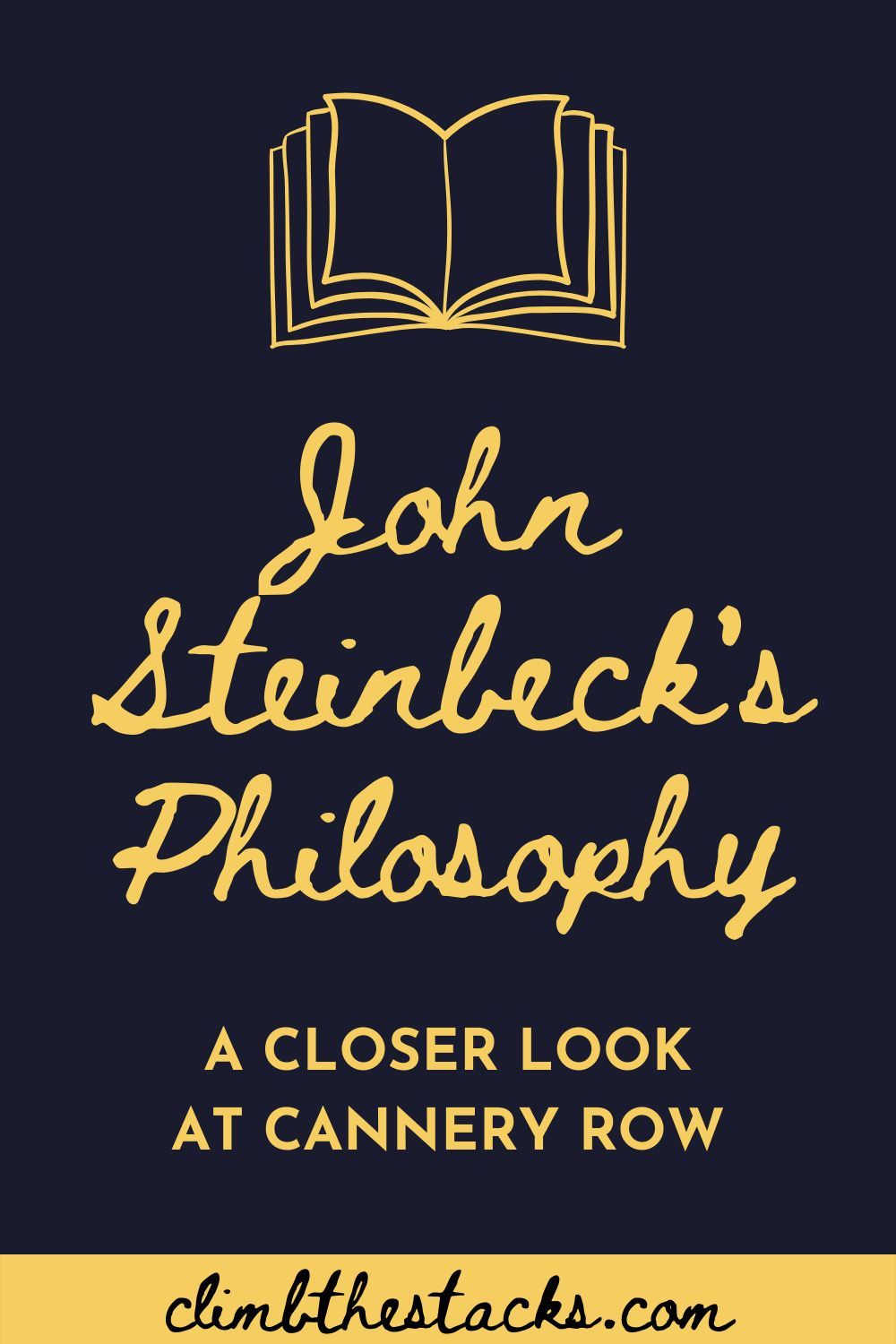 The Philosophy Of John Steinbeck S Cannery Row Classic Literature Short Novel Literary Fiction Essay