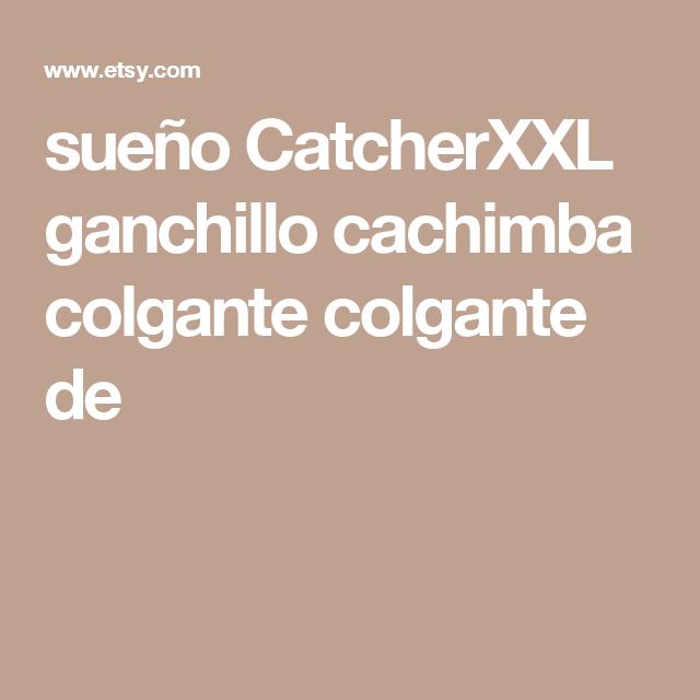 sueño CatcherXXL ganchillo cachimba colgante colgante de