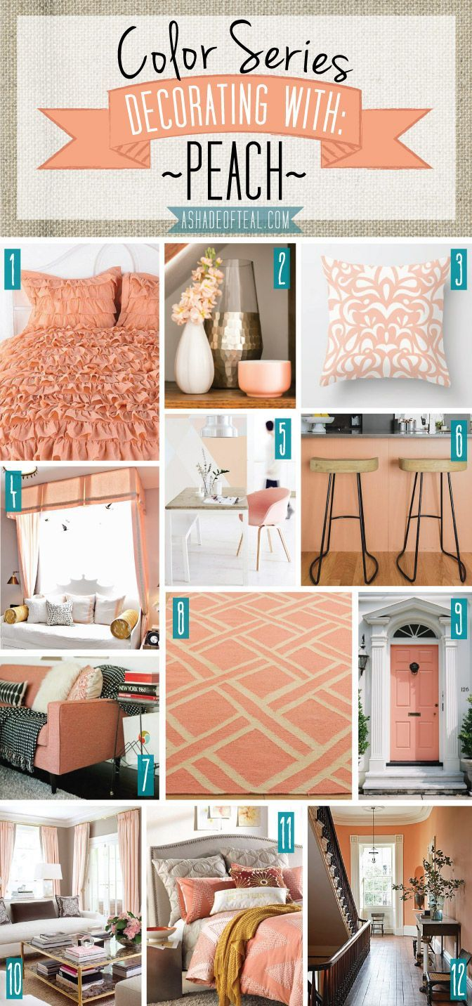 Incroyable Color Series; Decorating With Peach. Peach, Orange, Salmon, Coral Home Decor