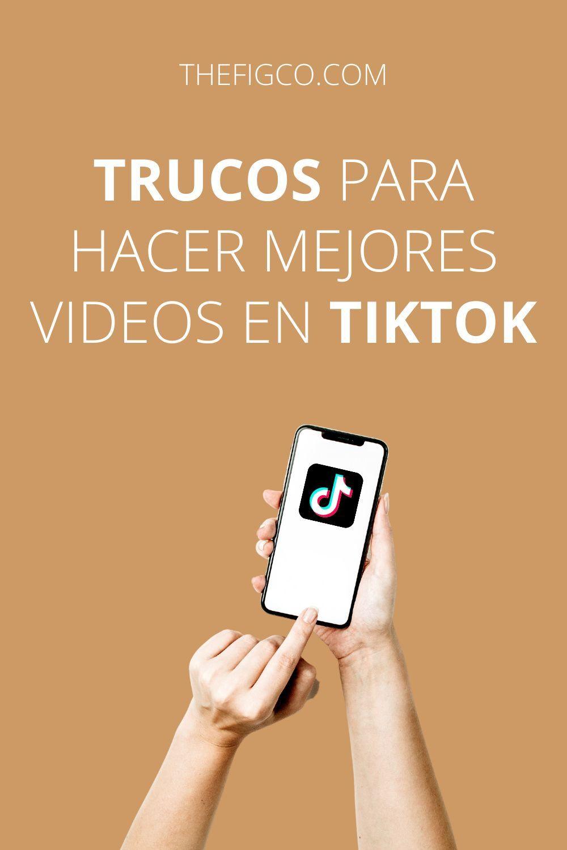 Trucos Para Hacer Mejores Videos En Tiktok Teachable Ebook Make It Yourself