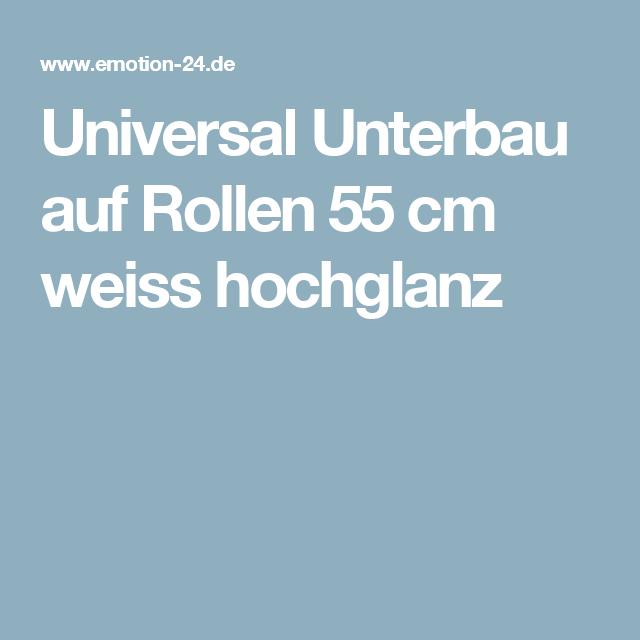 Universal Unterbau auf Standfüßen 55 cm Weiss Hochglanz