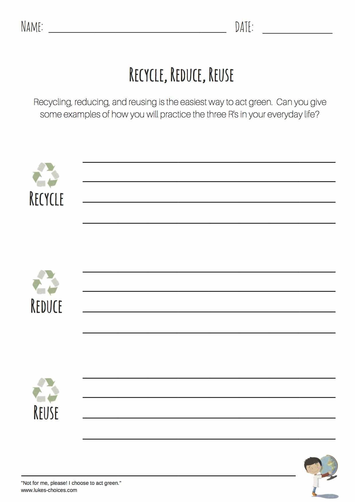 Recycle Reduce Reuse Worksheet Reduce Reuse Recycle Lesson Worksheet Template Recycling Lessons