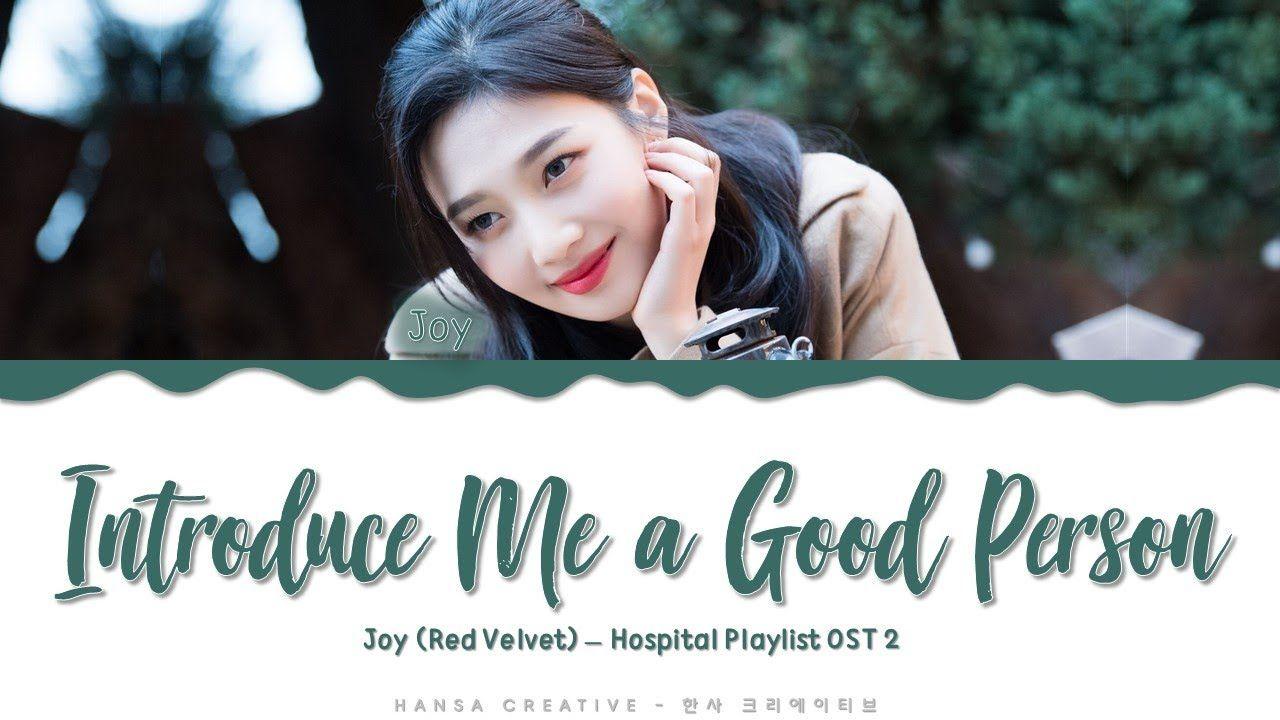 Joy (RV) - 'Introduce Me a Good Person' (Hospital Playlist ...