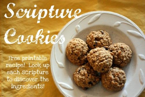 Scripture Cookies:  No sugar, just honey (since, of course, the word 'sugar' is not used in the Bible)  :)
