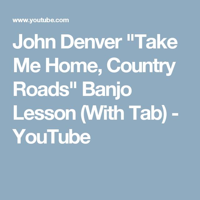 "John Denver ""Take Me Home, Country Roads"" Banjo Lesson"