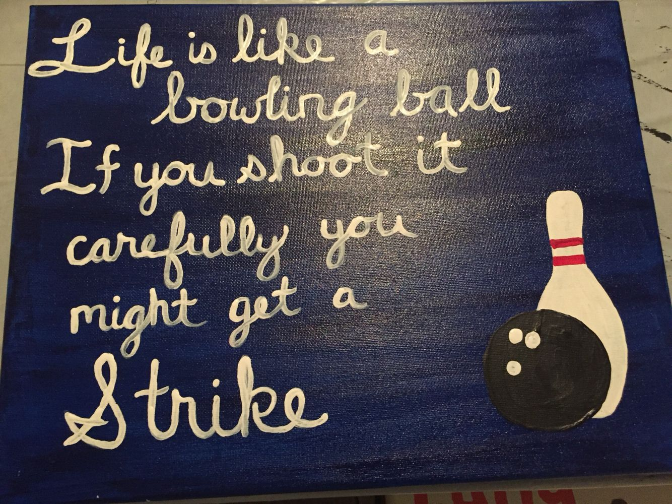 d996d397 Bowling quote canvas | My Paintings and Crafts | Bowling quotes ...