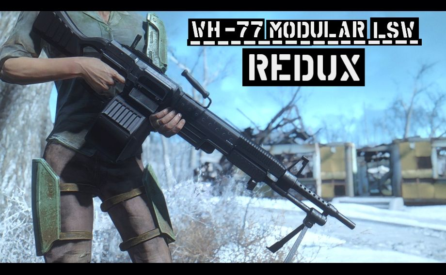 WH-77 Modular LSW REDUX at Fallout 4 Nexus - Mods and community | 2
