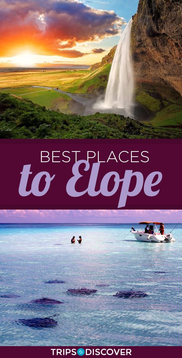 World's 10 Best Places To Elope In 2020