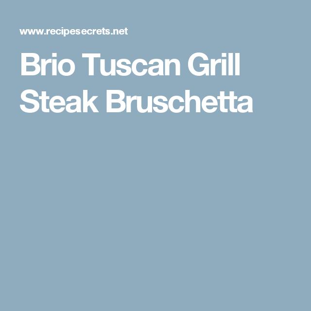 Brio Tuscan Grill Steak Bruschetta