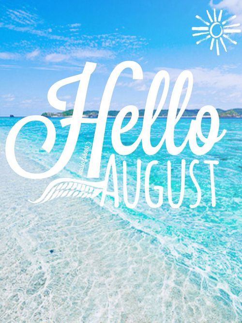 Delightful Immagine Di August, Beach, And Summer | Hello Months ☀ ❄ ☂ | Pinterest |  Summer And Hello August