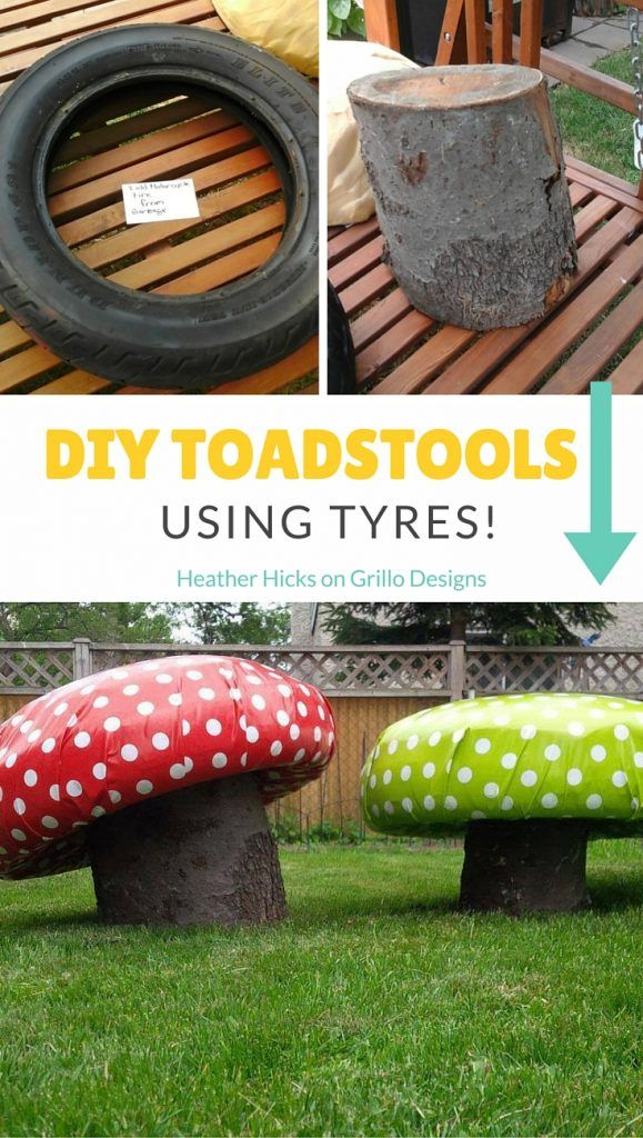 heather hicks shares how to create these cute diy toadstools for the garden using tyres and and tree trunks these are perfect for little bums