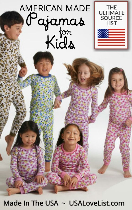 26e67cda9 Made in USA Kid s Pajamas  A USA Love List Source Guide