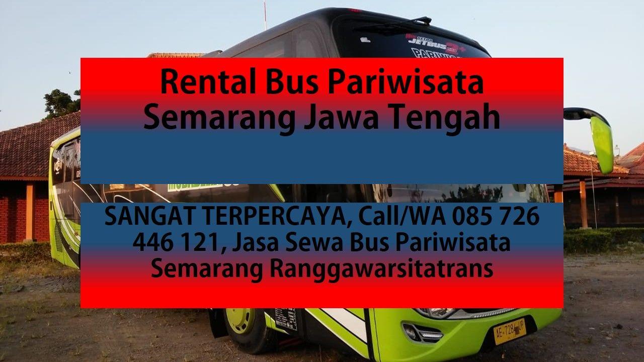 Harga Sewa Bus Pariwisata Semarang Mencari info Harga sewa