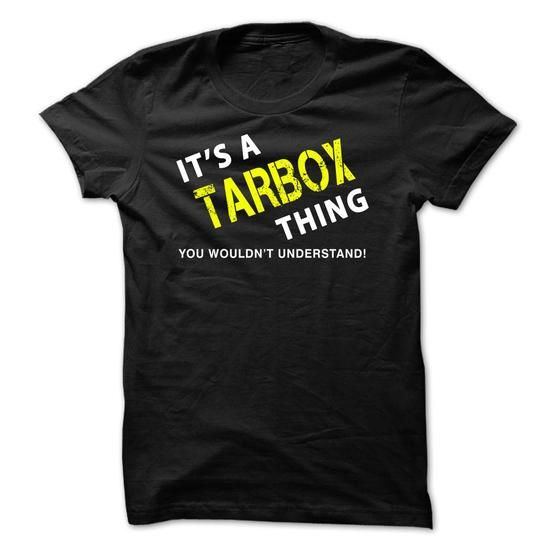 It is a TARBOX Thing Tee - #mothers day gift #hostess gift. CHECKOUT => https://www.sunfrog.com/No-Category/It-is-a-TARBOX-Thing-Tee-Black.html?68278