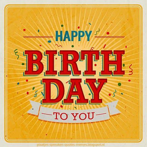 Pin By Henriette Braam Oomkes On Happy Birthday Late Happy Birthday Wishes Happy Birthday Cards Happy Birthday Greetings